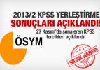 2013/2 KPSS yerleştirme sonuçları açıklandı!