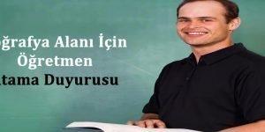 Coğrafya Alanı İçin Öğretmen Atama Duyurusu