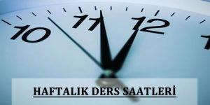 Haftalık Ders Çizelgeleri ve Saatleri