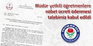Müdür yetkili öğretmenlere nöbet ücreti ödenecek
