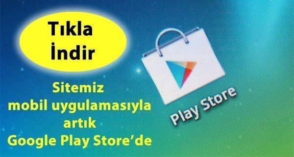 Sitemiz Artık Play Store'de!